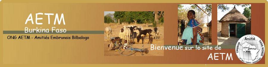 ONG AETM – Amitiés Embrunais Bilbalogo